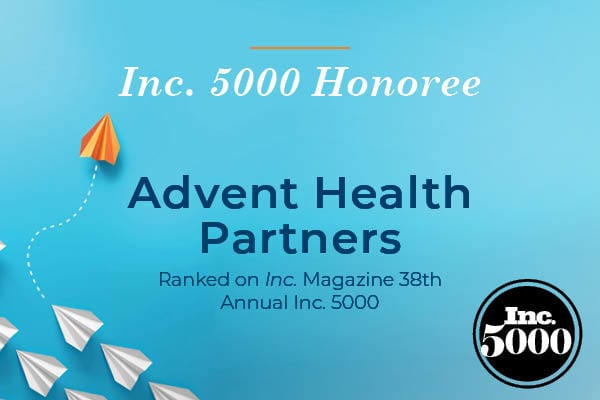 Advent Health Partners Inc. 5000 Honoree